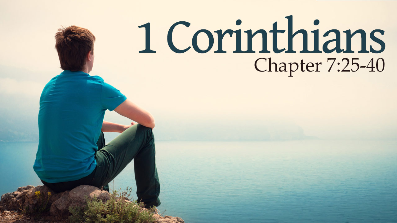 Featured HD 1Corinthians 7 25 40