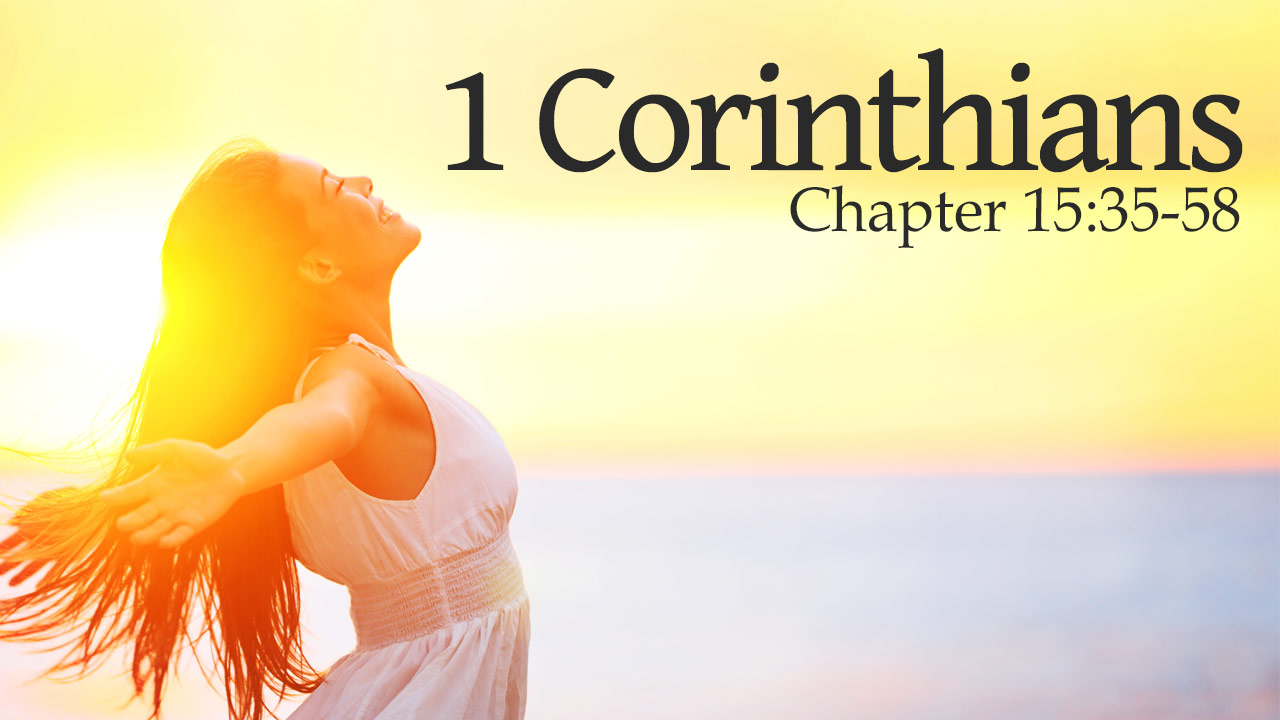 Featured HD 1Corinthians 15 35 58